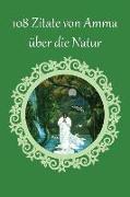 108 Zitate von Amma über die Natur