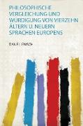 Philosophische Vergleichung und Würdigung Von Vierzehn Ältern U. Neuern Sprachen Europens