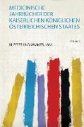 Medicinische Jahrbücher Der Kaiserlichen Königlichen Österreichischen Staates