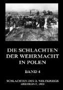 Die Schlachten der Wehrmacht in Polen, Band 4