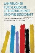 Jahrbücher Für Slawische Literatur, Kunst und Wissenschaft