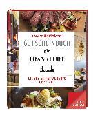 essen & trinken – Gutscheinbuch für Frankfurt