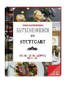 essen & trinken – Gutscheinbuch für Stuttgart