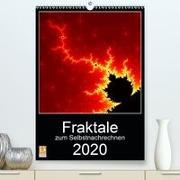 Fraktale zum Selbstnachrechnen(Premium, hochwertiger DIN A2 Wandkalender 2020, Kunstdruck in Hochglanz)