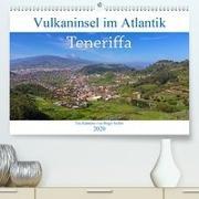 Vulkaninsel im Atlantik, Teneriffa(Premium, hochwertiger DIN A2 Wandkalender 2020, Kunstdruck in Hochglanz)