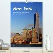 New York - sehenswertes Manhattan bei Tag und Nacht(Premium, hochwertiger DIN A2 Wandkalender 2020, Kunstdruck in Hochglanz)