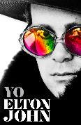 Yo. Elton John / Me: Elton John. Official Autobiography