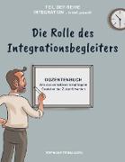 Die Rolle des Integrationsbegleiters