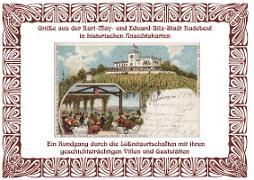 Grüße aus der Karl May- und Eduard-Bilz-Stadt Radebeul in historischen Ansichtskarten