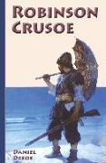 Robinson Crusoe: Neu bearbeitete deutsche Ausgabe (Illustriert)