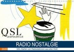 Radio Nostalgie - QSL-Karten von Radiostationen aus aller Welt (Wandkalender 2020 DIN A4 quer)