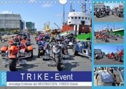 T R I K E - Event (Wandkalender 2020 DIN A4 quer)