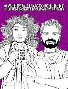 Vie en salle d'accouchement: Un livre de coloriage sarcastique pour adultes: Un livre anti-stress pour obstétriciens, gynécologues & médecins accou
