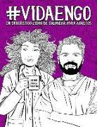 Vida en GO: Un sarcástico libro de colorear para adultos: Un libro antiestrés para médicos ginecólogos y obstetras, tocólogos, enf