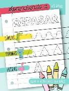 Aprendiendo a repasar: Líneas Formas Letras: Libro de actividades para niños: +3 años: Un cuaderno de actividades infantiles para aprender a