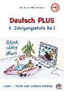 Deutsch PLUS 6 Jahrgangsstufe Bd.I