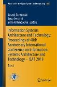 Information Systems Architecture and Technology: Proceedings of 40th Anniversary International Conference on Information Systems Architecture and Technology - ISAT 2019