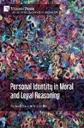 Personal Identity in Moral and Legal Reasoning