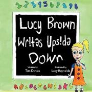 Lucy Brown Writes Upside Down