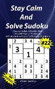 Stay Calm And Solve Sudoku #22