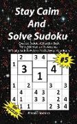 Stay Calm And Solve Sudoku #5