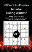 300 Sudoku Puzzles To Solve During Wartime #11