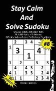 Stay Calm And Solve Sudoku #8