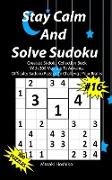 Stay Calm And Solve Sudoku #16