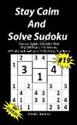 Stay Calm And Solve Sudoku #19