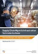 Supply Chain Management & Infrastruktur - Technische Kaufleute