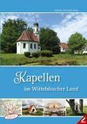 Kapellen im Wittelsbacher Land