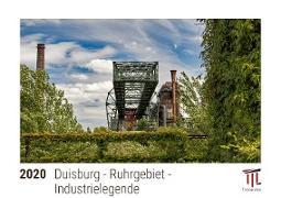 Duisburg - Ruhrgebiet - Industrielegende 2020 - Timokrates Kalender, Tischkalender, Bildkalender - DIN A5 (21 x 15 cm)