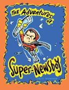 "The Adventures of ""Super-Newsboy"""
