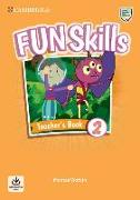 Fun Skills Level 2 Teacher's Book with Audio Download