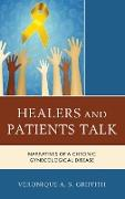 Healers and Patients Talk: Narratives of a Chronic Gynecological Disease