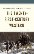 The Twenty-First Century Western: New Riders of the Cinematic Stage