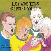 Lucy-Anne Titus Has Polka-dot-itus