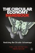 The Circular Economy Handbook: Realizing the Circular Advantage