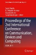 Proceedings of the 2nd International Conference on Communication, Devices and Computing: ICCDC 2019