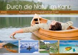 Durch die Natur im Kanu (Premium, hochwertiger DIN A2 Wandkalender 2020, Kunstdruck in Hochglanz)