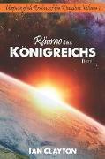 Räume Des Königreiches: Band 1