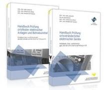 Handbuch Prüfung ortsfester elektrischer Anlagen und Betriebsmittel / Handbuch Prüfung ortsveränderlicher elektrischer Geräte