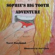 Sophie and the Big Tooth Event