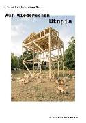 Auf Wiedersehen Utopia