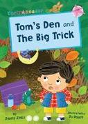Tom's Den and The Big Trick