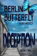 Berlin Butterfly: Deception