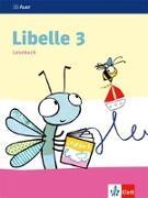 Libelle 3 Lesebuch. Schülerbuch