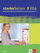 starkeSeiten BwR - Betriebswirtschaftslehre/ Rechnungswesen 8 IIIa. Ausgabe Bayern Realschule. Arbeitsheft