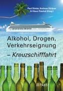 Alkohol, Drogen, Verkehrseignung - Kreuzschifffahrt