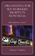 Organizing for Sex Workers' Rights in Montreal